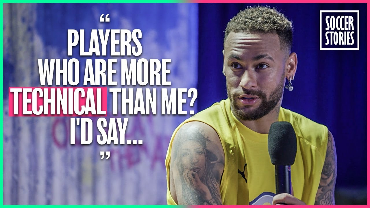 Neymar Reveals 5 Players Who Are More Technical Than Him   Oh My Goal