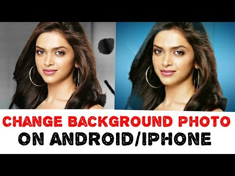 How to Change Photo Background | How to Change Background photo on android and IPhone in hindi