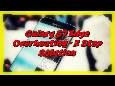 Galaxy S7 Edge Overheating   Samsung Galaxy S7 Edge Freezing and Overheating!