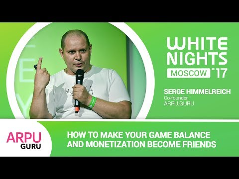 Serge Himmelreich (ARPU.GURU) - How to Make Your Game Balance and Monetization Become Friends