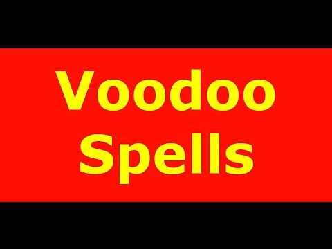 Voodoo spell- It can change nothing into everything