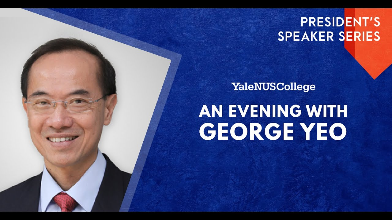 President's Speaker Series: An Evening with George Yeo