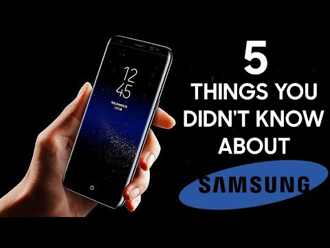 Samsung - Five things You Didn't Know About Them