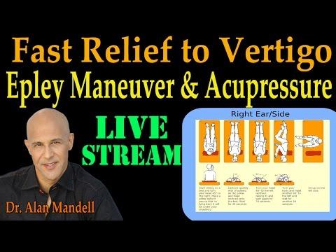 Fast Relief to Vertigo and Dizziness (Epley Maneuver & Master Acupressure Points) - Dr Mandell