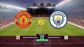 Man United vs Man City - Premier League 24 April 2019 Gameplay