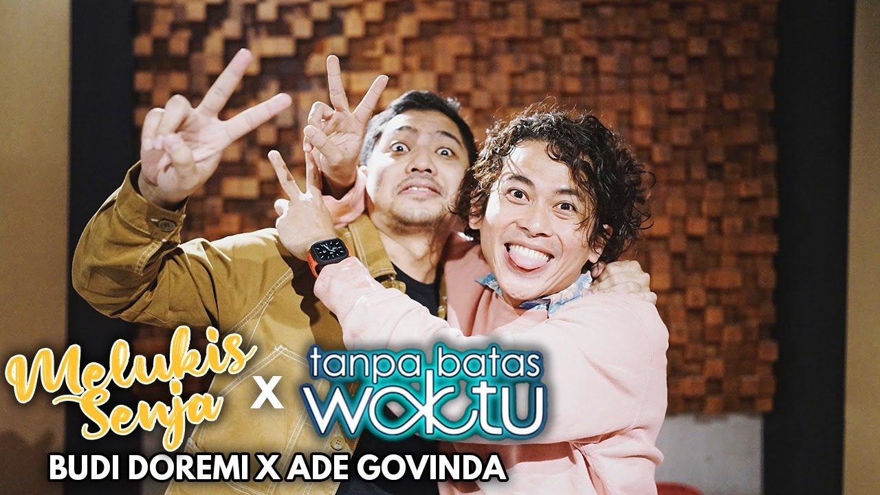 Download Budi Doremi X Ade Govinda - Melukis Senja X Tanpa Batas Waktu MP3 Gratis