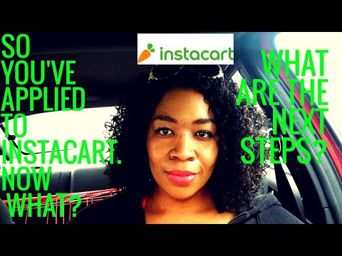 So you've applied with Instacart...Now What?