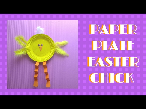 Easter Crafts - Paper Plate Easter Chick - Paper Plate Crafts