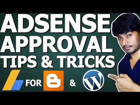 Adsense Approval Tips 2018 | Blogger & WordPress
