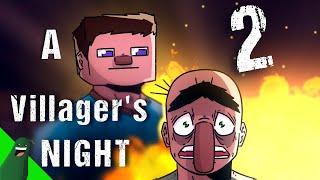 Minecraft: A Villager's Night PT2 (Animation)