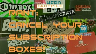 Rant Cancel Your Subscriptions To Lootcrate Bam Box And All Geek Them