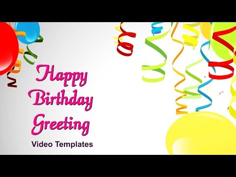 Happy Birthday Video Greetings Send An Incredible Video Birthday Greeting To Family Or Friends