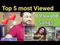 Download Pakistani Reacts on | TOP 5 Most viewed Songs in bollywood | Punjabi Hit Songs MP3,3GP,MP4