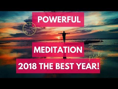 New Year Meditation 2018 is YOUR Year of Success, Love, Manifestation & Abundance