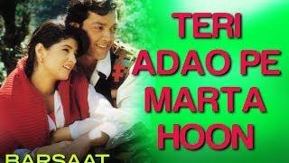 Teri Adao Pe Marta Hoon - Barsaat | Bobby Deol & Twinkle Khanna | Kumar Sanu & Alka Yagnik