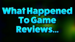 Mainstream Game Reviews Are a Complete Joke...