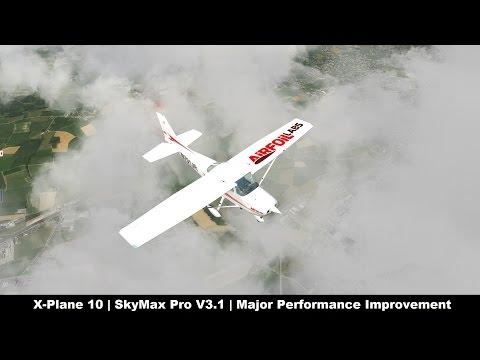 X-Plane 10] SkyMaxPro v3 1 | Major Performance Improvements