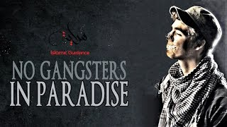 No Gangsters In Paradise