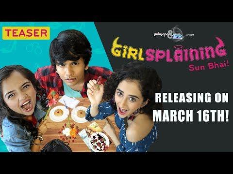 GIRLSPLAINING   New Webseries Teaser   Girliyapa Originals