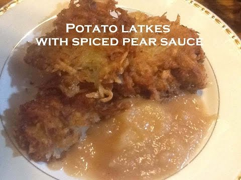 Cooking From Scratch:  Potato Latkes with Spiced Pear Sauce