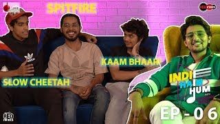 Indie Hain Hum with Darshan Raval | Ep 6 | SlowCheeta, SpitFire, Kaam Bhari | Red Indies