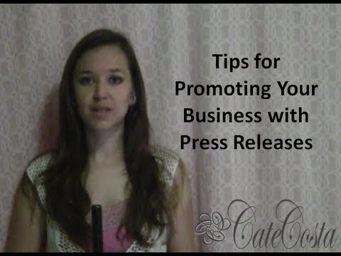 Tips to Promote Your Small Business or Startup with Press Releases