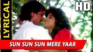 Sun Sun Sun Mere Yaar With Lyrics | Amit Kumar, Kavita Krishnamurthy | Jawani Zindabad 1990 Songs