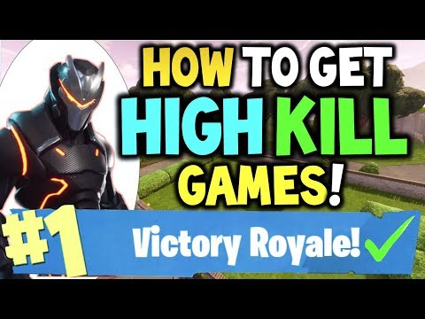 How to get HIGH KILL GAMES in Fortnite - HOW TO WIN with High Kills & get 20+ KILLS Per Game! - Tips