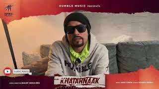 Khatarnaak |  Gippy Grewal ft. Bohemia | Desi Crew | Baljit Singh Deo | Coming Soon