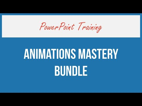 PowerPoint Animations Mastery Section