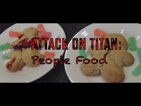 Cutscene Cooking Anime Edition Episode 2: Attack On Titan: People Food