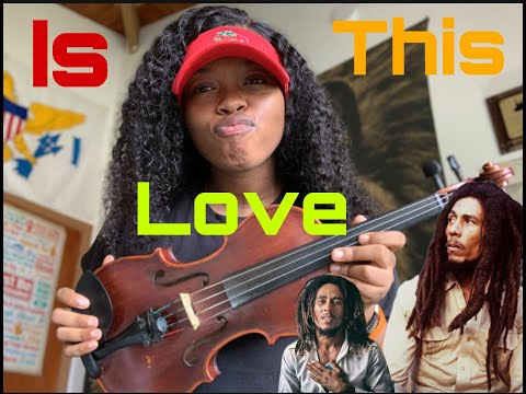 """Bob Marley """"Is This Love"""" Violin Cover"""