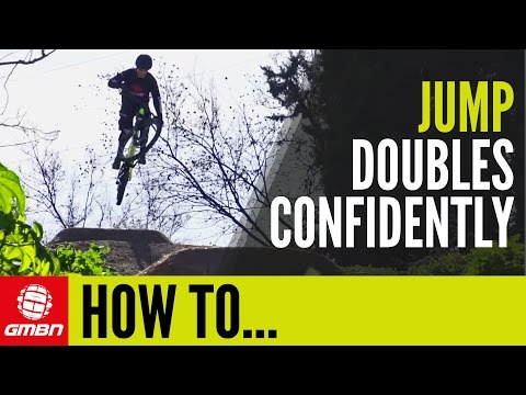 How To Jump Doubles | MTB Skills