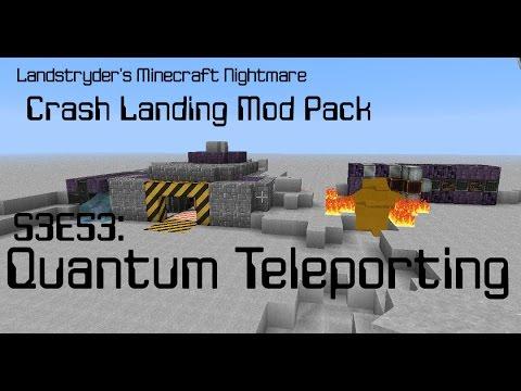 Quantum Teleporting - Crash Landing - Landstryder's Minecraft Nightmare s3e53