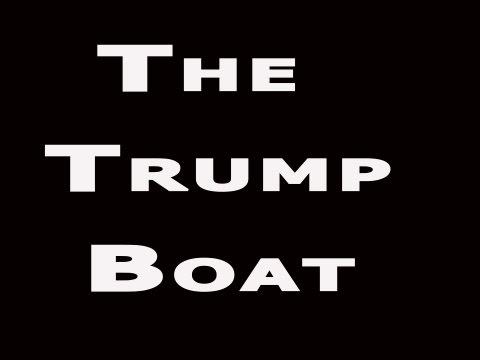 The Trump Boat