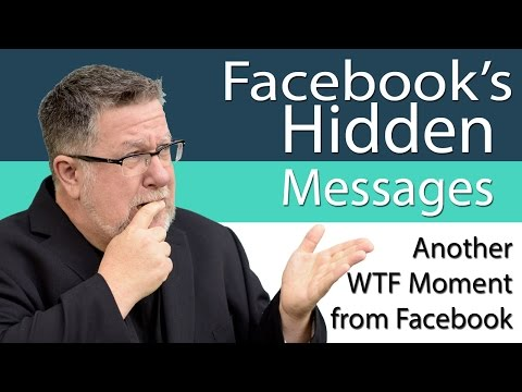 Facebooks Hidden Messages - You may have snubbed someone important!