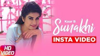 Sunakhi ( Insta Video ) | Full Video | Kaur B | Desi Crew | Latest Punjabi Song 2017 | Speed Records