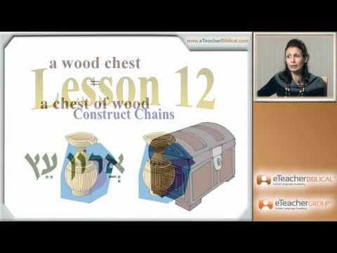 Learn Biblical Hebrew - lesson 12 - Construct Chains | by eTeacherBiblical.com