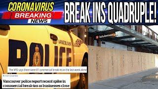Over 160 Stores Broken Into In Vancouver (Break Ins Quadruple)
