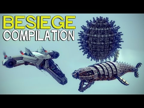 ►Besiege Compilation (W21) - The Most Popular Creations
