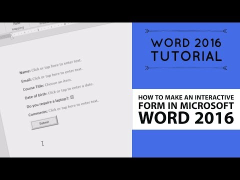 How to make an interactive form in Microsoft Word 2016 - Word 2016 Tutorial [49/52]