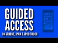 Guided Access on iPhone, iPad, and iPod touch - 2017 - (Complete Guide!)