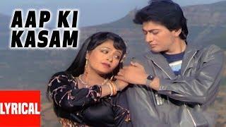 Aap Ki Kasam Lyrical Video   Pyar Ho Gaya   Shabbir Kumar, Alka Yagnik   Avinash Wadhawan