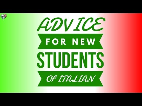 Learn to Speak Italian: Advice For New Students of the Italian Language