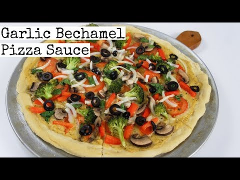 Garlic Bechamel Pizza Sauce | Veggie Pizza