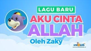 Aku Cinta Allah Bersama Zaky (lagu untuk anak-anak Muslim) Oleh One4Kids