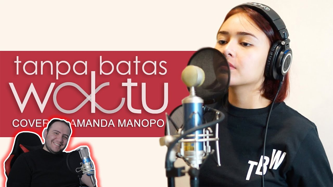 REACTION: Amanda Manopo - Tanpa Batas Waktu (Cover)
