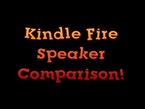 Kindle Fire Video: Comparing Speaker Volume