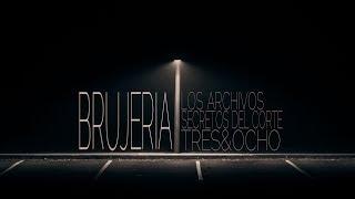 LA 38  BRUJERIA feat SUCIA ESCENA  OFFICIAL MUSIC VIDEO