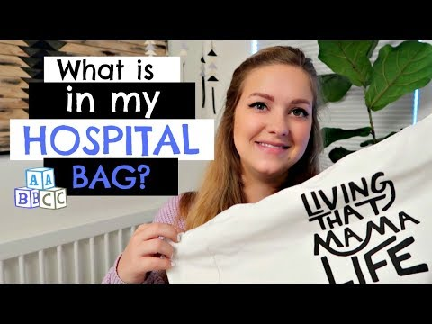 WHAT IS IN MY HOSPITAL BAG?